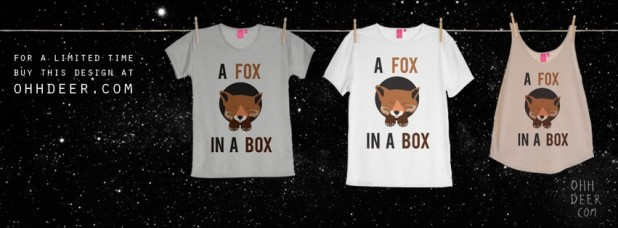 a fox in a box thsirt design
